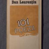 Dan Laurențiu - 101 poezii (cu dedicație către Mihai Șora și Ana Șincai)