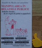 Manipularea in relatiile publice  Arnauld du Moulin de Labarthete