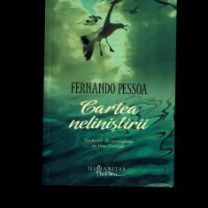 Fernando Pessoa - Cartea nelinistirii, 2012 - Roman