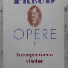 Opere Vol.9 Interpretarea Viselor - Sigmund Freud, 414385 - Carte Psihologie