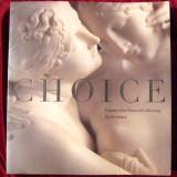 Choice Opere in Scotia - Album de arta 2006 24x26cm, Alta editura