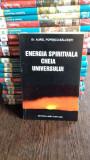 ENERGIA SPIRITUALA CHEIA SUCCESULUI - AUREL POPESCU BALCESTI