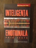 Inteligenta Emotionala Prin Teste - Robert Wood, Harry Tolley