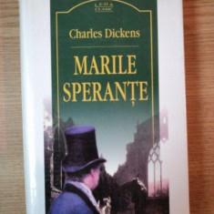 MARILE SPERANTE de CHARLES DICKENS, 2008, EDITIA A III A - Carte in alte limbi straine