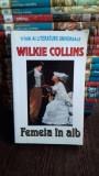 FEMEIA IN ALB - WILKIE COLLINS