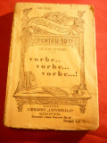 Victor Eftimiu - Vorbe , vorbe , vorbe..- Prima Ed.1934 BPT 1341-1342 - Aforisme