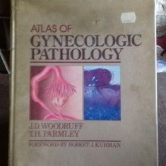ATLAS OF GYNECOLOGIC PATHOLOGY (ATLAS DE PATOLOGIE GINECOLOGICA) - J.D. WOODRUFF - Carte Obstretica Ginecologie