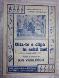 PARTITURA MUZICALA VECHE  - UITA-TE O CLIPA IN OCHII MEI - ION VASILESCU