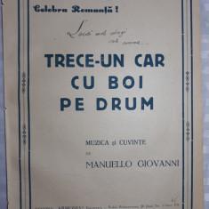 PARTITURA MUZICALA VECHE - TRECE-UN CAR CU BOI PE DRUM - MANUELLO GIOVANNI