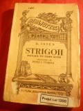 H.Ibsen - Strigoii - anii '40 ,trad. P.I.Sturdza BPT 1493 , 122 pag