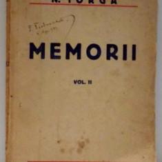 MEMORII (INSEMNARI ZILNICE MAI 1917- MARTIE 1920) de N. IORGA VOL 2, - Carte Istorie
