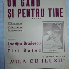 PARTITURA MUZICALA VECHE - UN GAND SI PENTRU TINE  - TITI BOTEZ - L. BRATESCU