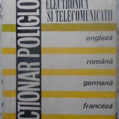 Dictionar Poliglot De Electrotehnica, Electronica Si Telecomu - Coordonator: Edmond Nicolau, 414578 - Carti Electrotehnica