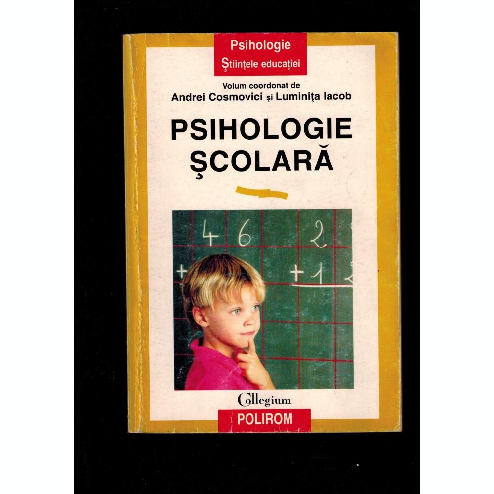 Andrei Cosmovici, Luminita Iacob - Psihologie scolara