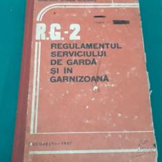 REGULAMENTUL SERVICIULUI DE GARDĂ ȘI ÎN GARNIZOANĂ/1987