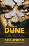 Brian Herbert - Dune - Casa Atreides ( Trilogia Preludiului - cartea 1)