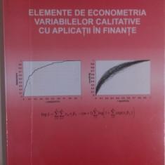ELEMENTE DE ECONOMETRIA VARIABILELOR CALITATIVE CU APLICATII IN FINANTE.