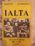 D. D. Hatchet, G. G. Springfield, Ialta