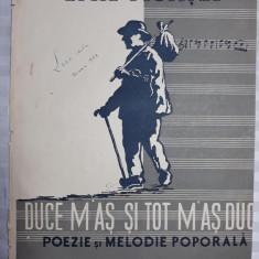 PARTITURA MUZICALA VECHE - DUCE M'AS SI TOT M'AS DUCE - EMIL MONTIA