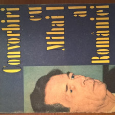 Convorbiri cu Mihai I al Romaniei - Mircea Ciobanu (Editura Humanitas 1991)