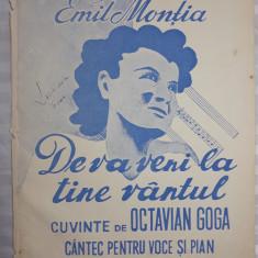 PARTITURA MUZICALA VECHE - DE VA VENI LA TINE VANTUL - EMIL MONTIA - OCT. GOGA
