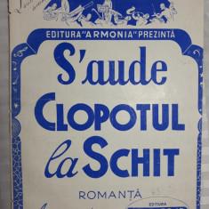 PARTITURA MUZICALA VECHE - S'AUDE CLOPOTUL LA SCHIT - ARANJAMENT G. BOLDEANU
