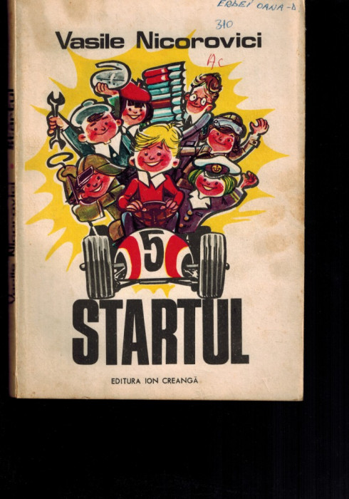 Vasile Nicorovici - Startul, roman pentru copii