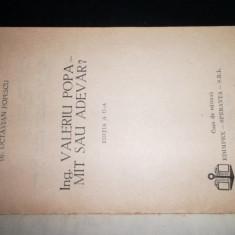 "ING. VALERIU POPA - MIT SAU ADEVAR?"", Dr. Octavian Popescu"