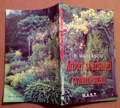 Arbori si arbusti ornamentali - Dr. Radu Mateescu foto