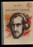 Ion Barbu - Balcescu traind, versuri /poezii, ilustratii Val Munteanu