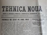 """ZIAR VECHI """"TEHNICA NOUA"""" - ANUL 1 NR.3 - 1954 - ORG. AL INGINERILOR SI TEHNIC."""