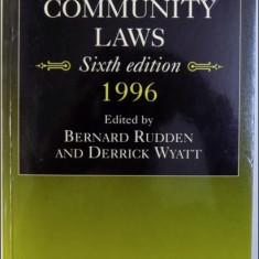 BASIC COMMUNITY LAWS - 6TH EDITION , edited by BERNARD RUDDEN and DERRICK WYATT