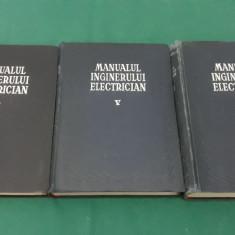 MANUALUL INGINERULUI ELECTRICIAN/ VOL. III, V, VII/1956