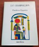 Pantheon Egyptien - J.-F. Champollion, Alta editura