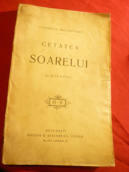 Corneliu Moldovanu - Cetatea Soarelui -Prima  Ed. 1910 Steinberg si Socec , 126