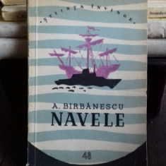 NAVELE - A. BIRBANESCU - Carti Transporturi