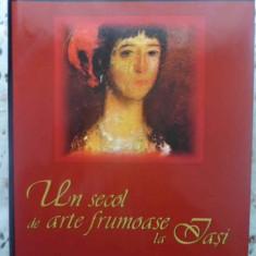 Un Secol De Arte Frumoase La Iasi. Editie Bilingva Romana-eng - Valentin Ciuca, 414696 - Album Arta