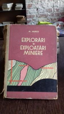 EXPLORARI SI EXPLOATARI MINIERE - M. MURGU foto