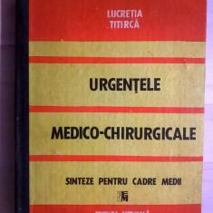 Lucretia Titirca – Urgentele medico-chirurgicale