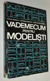 Vademecum pentru modelisti - Ilie Gh. Ionescu