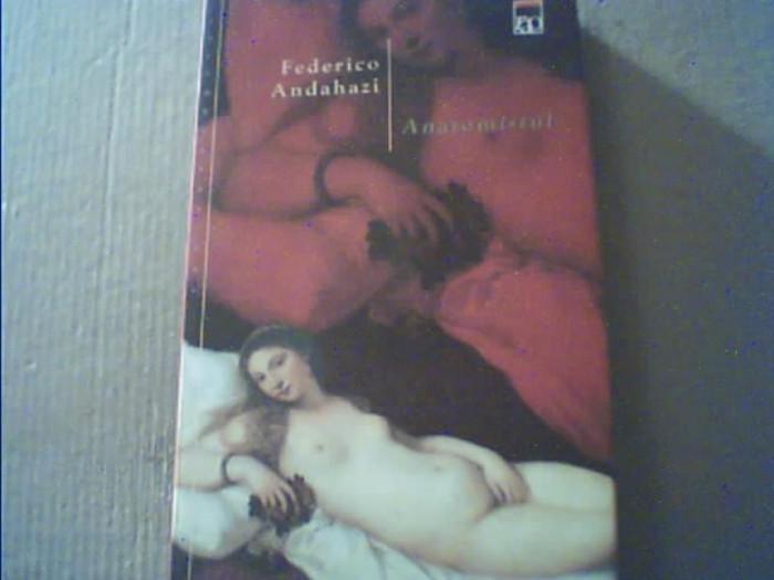 Federico Andahazi - ANATOMISTUL { Rao, 2003 } foto mare