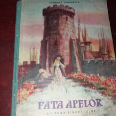 VERONICA PORUMBACU FATA APELOR - Carte de povesti