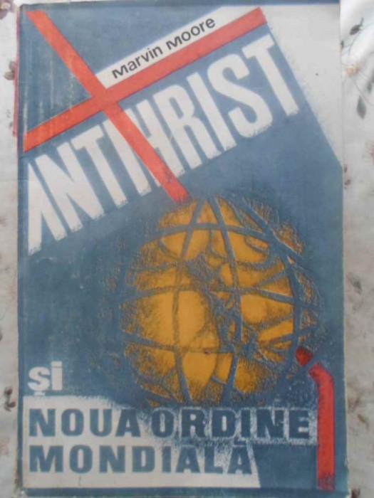 Antihrist Si Noua Ordine Mondiala - Marvin Moore ,414620