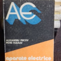 APARATE ELECTRICE. PROIECTARE SI CONSTRUCTIE - ALEXANDRU PEICOV