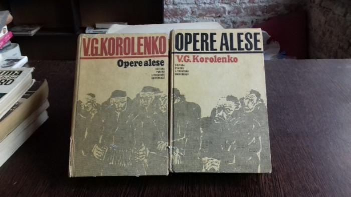 OPERE ALESE - V.G. KOROLENKO 2 VOLUME