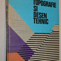 Topografie si desen tehnic