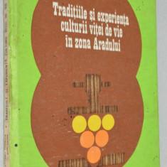 Traditiile si experienta culturii vitei de vie in zona Aradului 1990