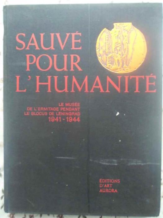 Sauve Pour L'humanite. Le Musee De L'ermitage Pendant Le Bloc - Colectiv ,414769 foto mare