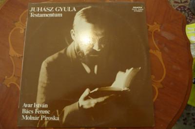 Disc vinil Avar István, Bács F., Molnár Piroska – Juhász Gyula - Testamentum foto