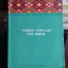PORTUL POPULAR DIN BIHOR - NICOLAE DUNARE - Carte folclor